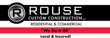 Rouse Custom Construction, LLC