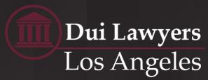 Dui Attorneys Los Angeles CA