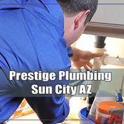 Prestige Plumbing Sun City AZ