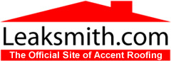 Accent Roofing / LeakSmith