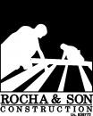 Rocha & Son Construction