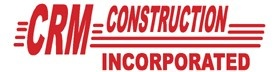 CRM Construction, Inc.