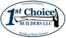 1st Choice Builders LLC