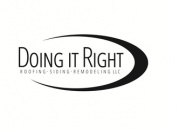 Doing it Right Roofing Siding Remodeling LLC