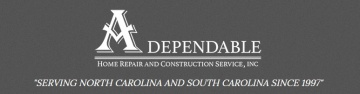 A Dependable Home Repair & Construction Services, Inc.