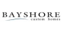 Bayshore Custom Homes
