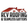 RCV Roofing & Seamless Gutters