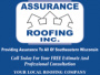 Assurance Roofing Inc.