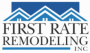 First Rate Remodeling, Inc