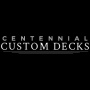 Centennial Custom Decks